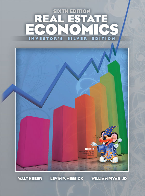Real Estate Economics : Educational textbook company